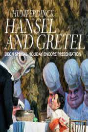 Met Hansel And Gretel Encore 2017
